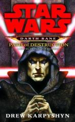 Darth Bane #1 - Path of Destruction