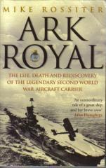 Ark Royal - Sailing into Glory