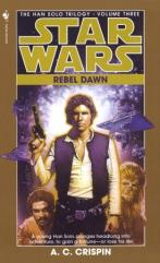 Han Solo Trilogy, The #3 - Rebel Dawn