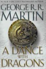 Song of Ice and Fire, A #5 - A Dance with Dragons