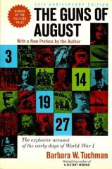 Guns of August, The (25th Anniversary Edition)