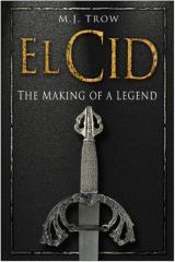 El Cid - The Making of a Legend