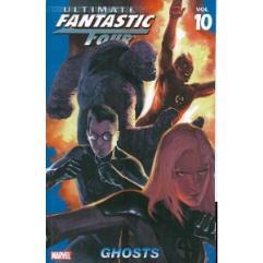 Ultimate Fantastic Four Vol. 10 - Ghosts