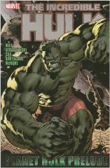 Incredible Hulk, The - Planet Hulk Prelude
