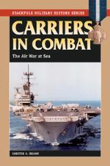 Carriers in Combat - The Air War at Sea