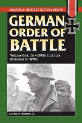 German Order of Battle Vol. 1 - 1st-290th Infantry Divisions in WWII