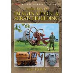 Exercises in Imagination & Scratchbuilding