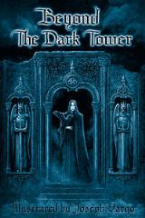 Beyond the Dark Tower