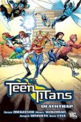 Teen Titans Vol. 11 - Deathtrap