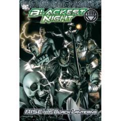 Blackest Night - Rise of the Black Lanterns