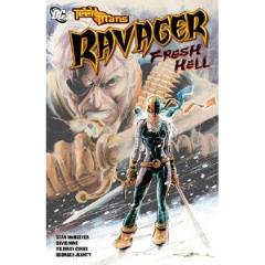 Teen Titans - Ravager, Fresh Hell