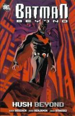 Batman Beyond - Hush Beyond