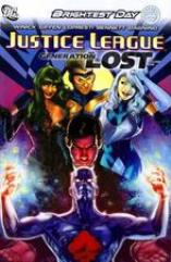 Brightest Day - Justice League, Generation Lost Vol. 1