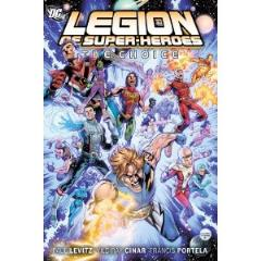 Legion of Super-Heroes Vol. 1 - The Choice