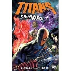 Titans Vol. 4 - Villains for Hire