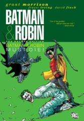 Batman & Robin - Batman & Robin Must Die (Deluxe Edition)