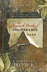 Physick Book of Deliverance Dane, The