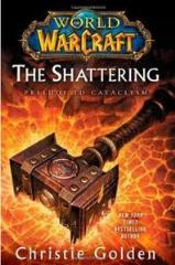 Shattering, The - Prelude to Cataclysm