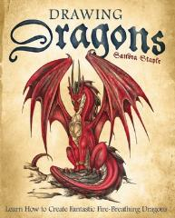 Drawing Dragons - Learn How to Create Fantastic Fire-Breathing Dragons