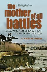 Mother of All Battles, The - Saddam Hussein's Strategic Plans for the Persian Gulf War