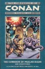 Chronicles of Conan, The Vol. 15 - The Corridor of Mullah-Kajar & Other Stories