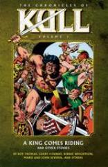 Chronicles of Kull, The Vol. 1 - A King Comes Riding & Other Stories