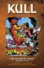 Chronicles of Kull, The Vol. 4 - The Blood of Kings & Other Stories