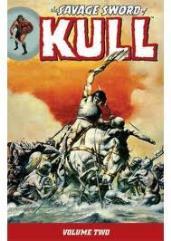 Savage Sword of Kull, The Vol. 2