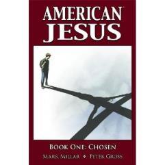 American Jesus Vol. 1 - Chosen