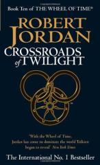 Wheel of Time #10 - Crossroads of Twilight