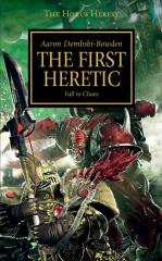 Horus Heresy, The #14 - The First Heretic