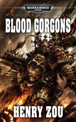 Bastion Wars #3 - Blood Gorgons