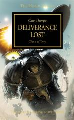 Horus Heresy, The #18 - Deliverance Lost