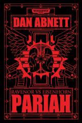 Bequin Trilogy Vol. 1 - Pariah, Ravenor vs. Eisenhorn