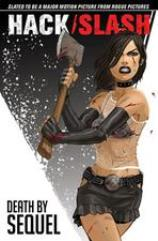 Hack/Slash Vol. 2 - Death by Sequel