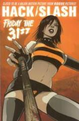 Hack/Slash Vol. 3 - Friday the 31st