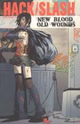Hack/Slash Vol. 7 - New Blood, Old Wounds