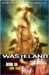 Wasteland Vol. 4 - Dog Tribe