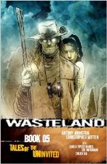 Wasteland Vol. 5 - Tales of the Uninvited