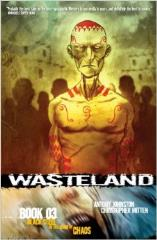 Wasteland Vol. 3 - Black Steel in the Hour of Chaos