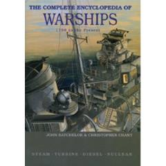 Complete Encyclopedia of Warships, The -  1798-2006