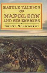 Battle Tactics of Napoleon and His Enemies
