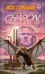 Four Lords of the Diamond, The #3 - Charon - A Dragon at the Gate
