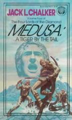 Four Lords of the Diamond, The #4 - Medusa - A Tiger by the Tail