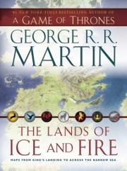 Lands of Ice and Fire, The - Maps from King's Landing to Across the Narrow Sea