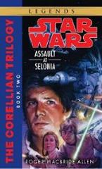 Corellian Trilogy #2, The - Assault at Selonia