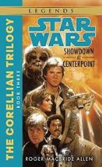 Corellian Trilogy #3, The - Showdown at Centerpoint