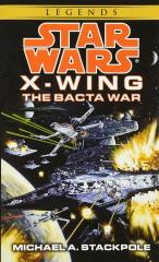 X-Wing #4 - The Bacta War