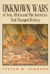 Unknown Wars of Asia, Africa and the Americas