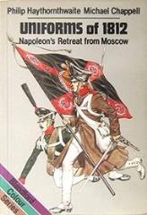 Uniforms of 1812 - Napoleon's Retreat from Moscow (1982 Printing)